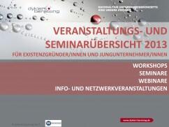 Seminar- und Veranstaltungsprogramm 2013 für ExistenzgründerInnen und JungunternehmerInnen