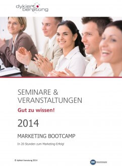 MARKETING BOOTCAMP – In 20 Stunden zum Marketing-Erfolg